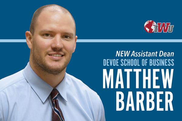 New assistant dean DeVoe School of Business Matthew Barber